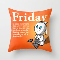 Thank You Friday! Throw Pillow