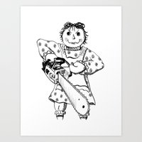 Raggedy Ann with a Chainsaw Art Print