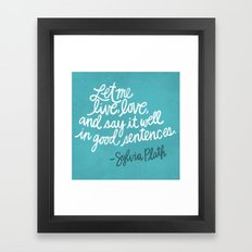 To live and to love. (Colored) Framed Art Print