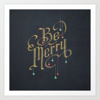 Be Merry Art Print
