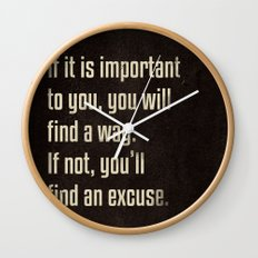 If it is important to you, you will find a way. - Motivational print Wall Clock
