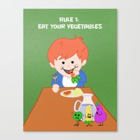 Rule #1: Eat Your Vegeta… Canvas Print