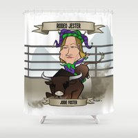 Rodeo Jester (Jodie Fost… Shower Curtain