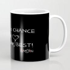 Let's take a chance Mug