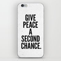 Give Peace a Second Chance. iPhone & iPod Skin