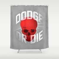 Dodge or Die Shower Curtain