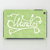 Not All Who Wander... iPad Case