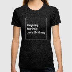 Always Classy Womens Fitted Tee Tri-Black SMALL