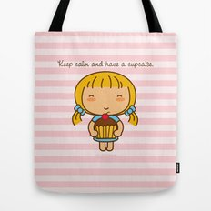 Keep calm and have a cupcake. Tote Bag