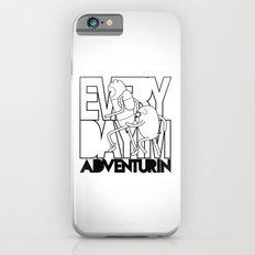 Every Day I'm Adventurin' iPhone 6s Slim Case
