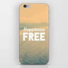 Happiness is Free. iPhone & iPod Skin