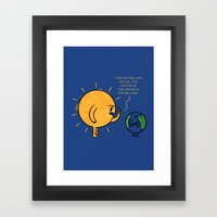 You Are Not The Center Of The Universe, Young Man ! Framed Art Print