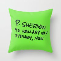 P. Sherman, 42 Wallaby Way Throw Pillow