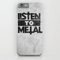 iPhone & iPod Case featuring Listen to Metal by Josh LaFayette