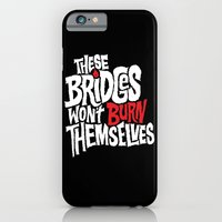 Burning Bridges iPhone 6 Slim Case