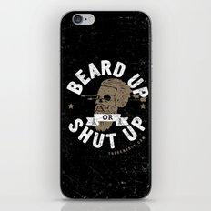 BEARD UP. OR SHUT UP. iPhone & iPod Skin