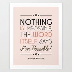 I'm Possible! Art Print