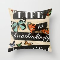 Life is Breathtakingly Beautiful Throw Pillow