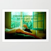 let me get what i want Art Print