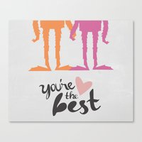 Your The Best Sasquatch  Canvas Print