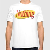 Its A Show About Nothing Mens Fitted Tee White SMALL