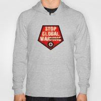 STOP GLOBAL MING ! Hoody