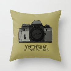 sometimes i like to take pictures Throw Pillow