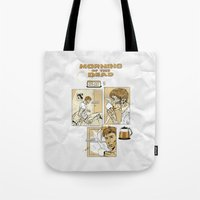 Morning Of The Dead Tote Bag