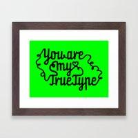 True Type. Framed Art Print