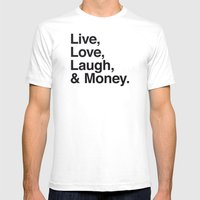 Live Love Laugh and Money Mens Fitted Tee White SMALL