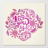 Be You-Tiful (pink edition) Canvas Print