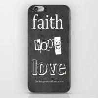 Faith, Hope And Love iPhone & iPod Skin