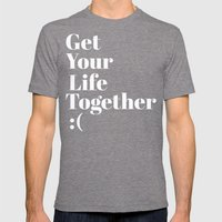 Get Your Life Together Mens Fitted Tee Tri-Grey SMALL