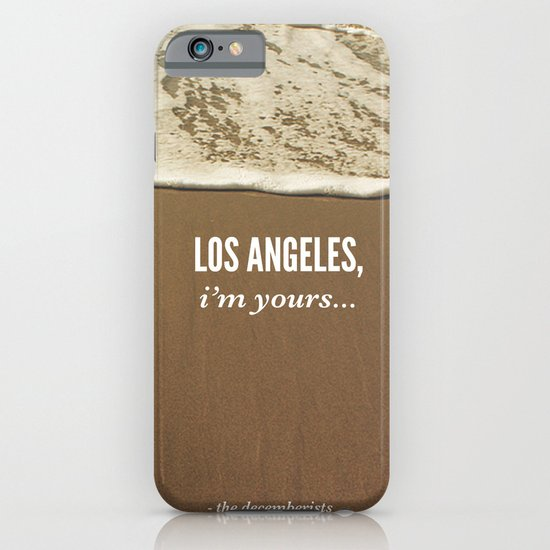 Los Angeles, I'm Yours iPhone & iPod Case