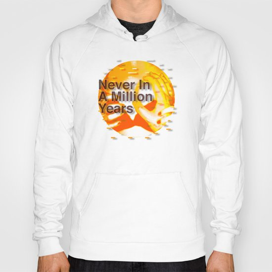 Never In A Million Years < The NO Series (Orange) Hoody