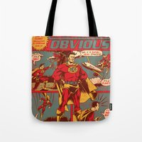 Captain Obvious! Tote Bag