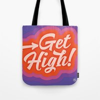Get High! Tote Bag