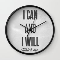 I can and I will watch me - Motivational print Wall Clock