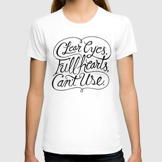 Clear Eyes, Full Hearts, Can't Use T-shirt