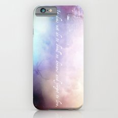 It does not do to dwell on dreams Slim Case iPhone 6s