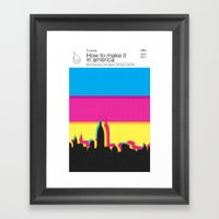 How To Make It In Americ… Framed Art Print