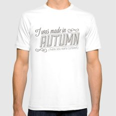 I was made in Autumn (Thank you rainy sundays) Mens Fitted Tee White SMALL