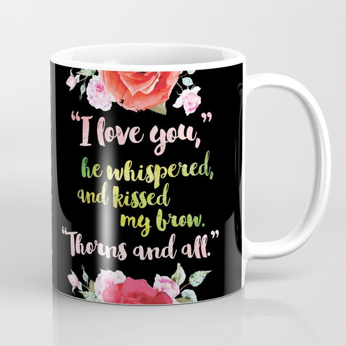 A Court Of Thorns And Roses Book Quote Design Mug By Evie