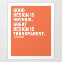 Good design is obvious. Great design is transparent. Art Print