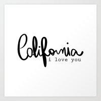 California i love you  Art Print