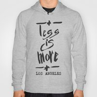 Less is More - Los Angeles -  Hoody
