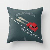 Livin' on the edge Throw Pillow
