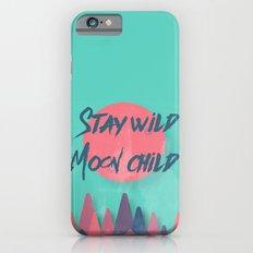 Stay wild moon child (tuscan sun) iPhone 6 Slim Case