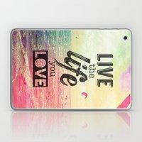 Live Life Love Laptop & iPad Skin