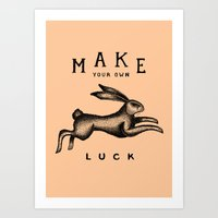 MAKE YOUR OWN LUCK (Coral) Art Print